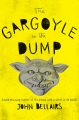 Product The Gargoyle in the Dump