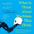 Product What to Think About Machines That Think
