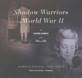Product Shadow Warriors of World War II