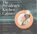 Product The President's Kitchen Cabinet: The Story of the African Americans Who Have Fed Our First Families, from the Washingtons to the Obamas - Library Edition