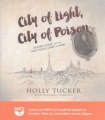 Product City of Light, City of Poison: Murder, Magic, and the First Police Chief of Paris