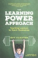 Product The Learning Power Approach: Teaching Learners to Teach Themselves