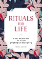 Product Rituals for Life
