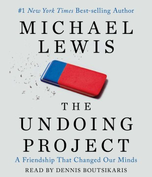 Product The Undoing Project: A Friendship That Changed Our Minds