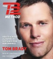 Product The TB12 Method: How to Achieve a Lifetime of Sustained Peak Performance