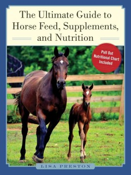 Product The Ultimate Guide to Horse Feed, Supplements, and Nutrition