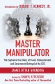 Product Master Manipulator: The Explosive True Story of Fraud, Embezzlement, and Government Betrayal at the Cdc