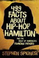 Product 499 Facts About Hip Hop Hamilton and America's Fou