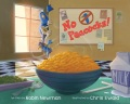 Product No Peacocks!: A Feathered Tale of Three Mischievous Foodies