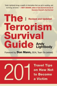 Product The Terrorism Survival Guide: 201 Travel Tips on How Not to Become a Victim