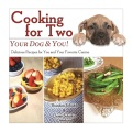 Product Cooking for Two - Your Dog & You!