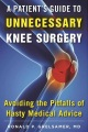 Product The Patient's Guide to Unnecessary Knee Surgery