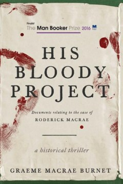 Product His Bloody Project: Documents Relating to the Case of Roderick Macrae
