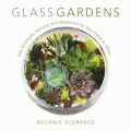 Product Glass Gardens