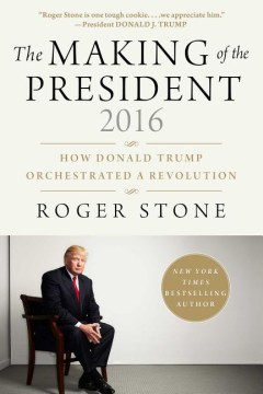 Product The Making of the President 2016: How Donald Trump Orchestrated a Revolution