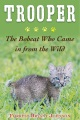 Product Trooper: The Bobcat Who Came in from the Wild