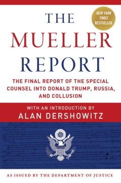 Product The Mueller Report: The Final Report of the Special Counsel into Donald Trump, Russia, and Collusion