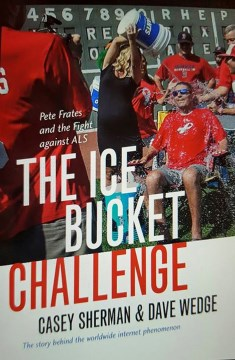 Product The Ice Bucket Challenge: Pete Frates and the Fight Against Als