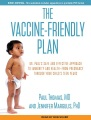 Product The Vaccine-friendly Plan: Dr. Paul's Safe and Effective Approach to Immunity and Health-from Pregnancy Through Your Child's Teen Years