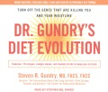 Product Dr. Gundry's Diet Evolution: Turn Off the Genes That Are Killing You and Your Waistline; Features: 70 Recipes, Sample Menus, and Memory Tricks to Keep You on Track: Bonus Material Includes Meal Plans and Recipes in Printable PDF Format