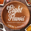 Product Eight Flavors: The Untold Story of American Cuisine