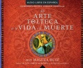 Product El arte tolteca de la vida y la muerte/ The Toltec Art of Life and Death