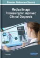 Product Medical Image Processing for Improved Clinical Dia
