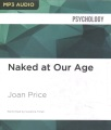 Product Naked at Our Age: Talking Out Loud About Senior Sex