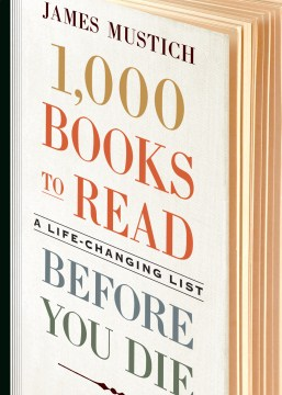 Product 1,000 Books to Read Before You Die: A Life-Changing List