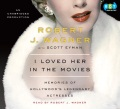 Product I Loved Her in the Movies: Memories of Hollywood's Legendary Actresses