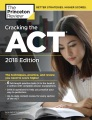 Product The Princeton Review Cracking the ACT 2018: The Techniques, Practice, and Review You Need to Score Higher