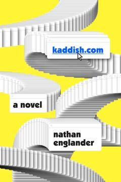 kaddish.com: Nathan Englander