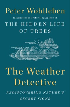 Product The Weather Detective: Rediscovering Nature's Secret Signs
