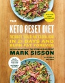 Product The Keto Reset Diet: Reboot Your Metabolism in 21 Days and Burn Fat Forever