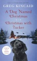 Product A Dog Named Christmas / Christmas With Tucker