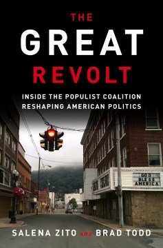 Product The Great Revolt: Inside the Populist Coalition Reshaping American Politics