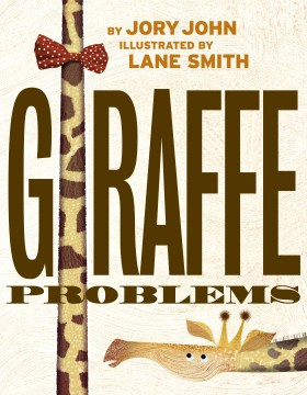 Giraffe Problems Jory John
