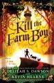 Product Kill the Farm Boy