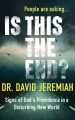 Product Is This the End?: Signs of God's Providence in a Disturbing New World: Library Edition