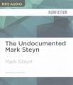 Product The Undocumented Mark Steyn