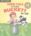 Product How Full Is Your Bucket? for Kids