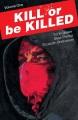 Product Kill or Be Killed 1
