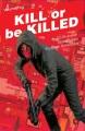 Product Kill or Be Killed 2