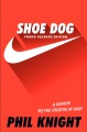 Product Shoe Dog: A Memoir by the Creator of Nike: Young Readers Edition