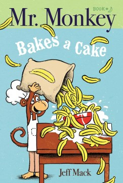 Product Mr. Monkey Bakes a Cake