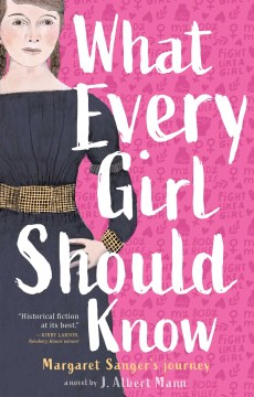 Product What Every Girl Should Know: Margaret Sanger's Journey