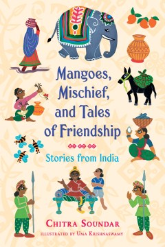 Product Mangoes, Mischief, and Tales of Friendship