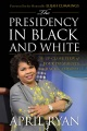 Product The Presidency in Black and White