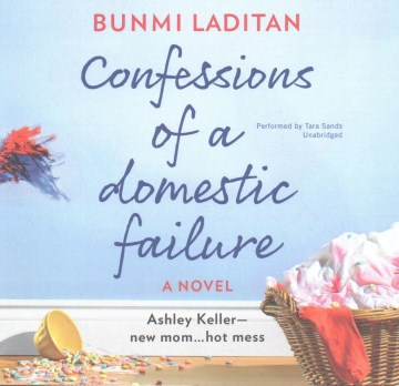 Product Confessions of a Domestic Failure: Library Edition