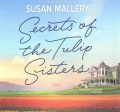 Product Secrets of the Tulip Sisters: Library Edition